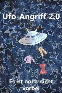 Ufo Angriff vorbei